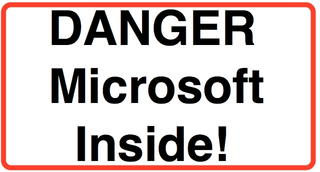 Danger - Microsoft Inside