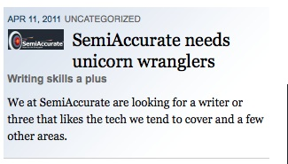 SemiAccurate needs unicorn wranglers
